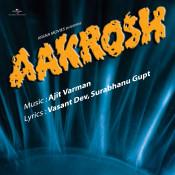 Aakrosh Songs