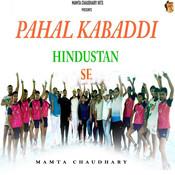 Pahal Kabaddi Hindustan Se Song