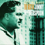 Jazz Me Blues The Best Of Jimmy Witherspoon Songs