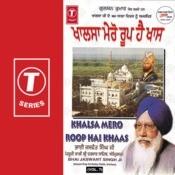Khalsa Mero Roop Hai Khaas Songs