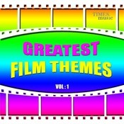 Greatest Film Themes Vol. 1 Songs