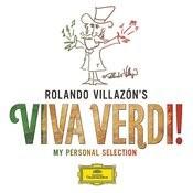 Rolando Villazón's Viva Verdi! - My Personal Selection Songs