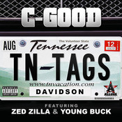 Tennessee Tags (feat. Zed Zilla & Young Buck) Songs
