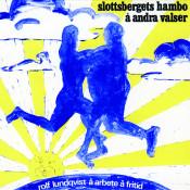 Slottsbergets hambo å andra valser Songs