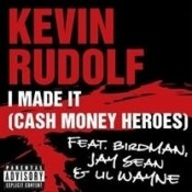 I Made It Cash Money Heroes Songs