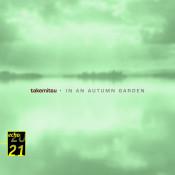 Takemitsu In An Autumn Garden Voyage Autumn Songs
