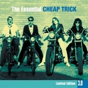 The Essential Cheap Trick 3.0 Songs