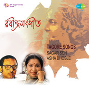 Sagar Sen And Asha Bhosle - Tagore Songs Songs