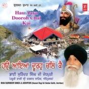 Yaatra Hemkunt Haun Aaya Duron Chalke Songs