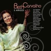 Beth Carvalho E Amigos Songs