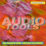 Audio Tools - Deluxe Version: The Essential Audio Reference Cd Sampler Songs