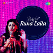 Best Of Runa Laila Songs