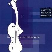 Bach, Beatles, Bluegrass Songs