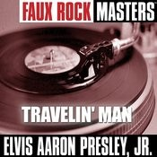 Faux Rock Masters: Travelin' Man Songs