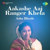 Aakashe Aaj Ranger Khela - Asha Bhosle Songs