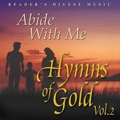 Reader's Digest Music Presents: Reader's Digest Music - Abide With Me, Hymns Of Gold, Vol.2 Songs