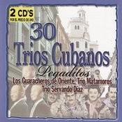 30 Trios Cubanos Pegaditos Songs