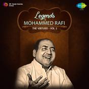 Legends Mohd Rafi The Virtuso 1 Songs
