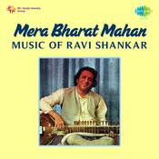 Mera Bharat Mahan - Music Of Ravi Shankar Cd 3 Songs