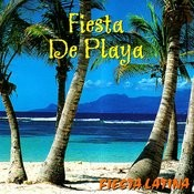 Fiesta Latina - Fiesta De Playa Songs