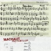 Machaut: Trio Subtilior Songs
