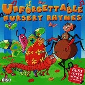 Unforgettable Nursery Rhymes Songs