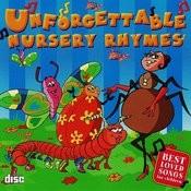 Unforgettable Nursery Rhymes Songs