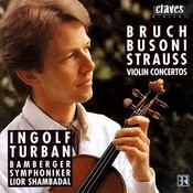 Violin Concertos: Bruch / Busoni / Strauss Songs