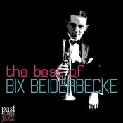 The Best of Bix Beiderbecke Songs