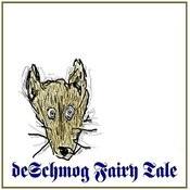 De Schmog Fairy Tale Songs