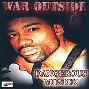 War Outside (My Door) Songs