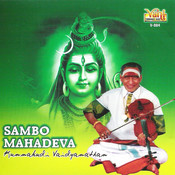 Sambo Mahadeva - Kunnakudi Vaidyanathan Songs
