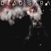 Dead Sara Songs