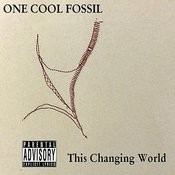 This Changing World (Parental Advisory) Songs