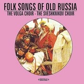 Folk Songs Of Old Russia (Digitally Remastered) Songs