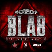 B.L.A.B. (Ballin Like A B*tch) Songs