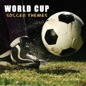World Cup Soccer Themes Songs
