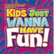 Kids Just Wanna Have Fun! Songs