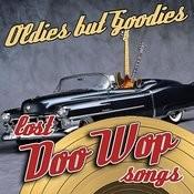 Oldies But Goodies - Lost Doo Wop Songs Songs