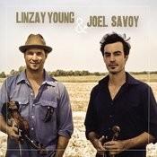 Linzay Young & Joel Savoy Songs
