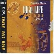 High Life Kings Vol.2 Songs