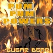 Pum Pum Powers Songs