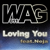 Loving You (Feat. Neja) Songs