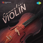 Carnatic Violin Songs