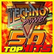 Techno Power 50 Top Hits Songs