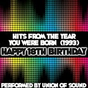 Hits From The Year You Were Born (1993) - Happy 18th Birthday Songs