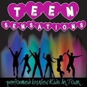 Teen Sensations Songs