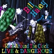 Rock Around The Clock - Live & Dangerous Songs