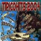 Tipicohits 2004 Songs