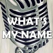 What's My Name (Karaoke) Songs